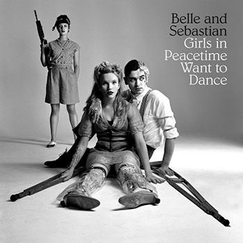 Belle-And-Sebastian-/-Girls-In-Peacetime-Want-To-Dance(jake-sya)(BGJ-10229)